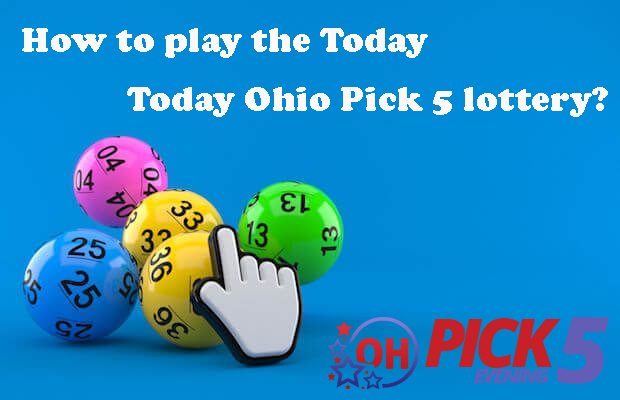 How to play the Today Ohio Pick 5 lottery
