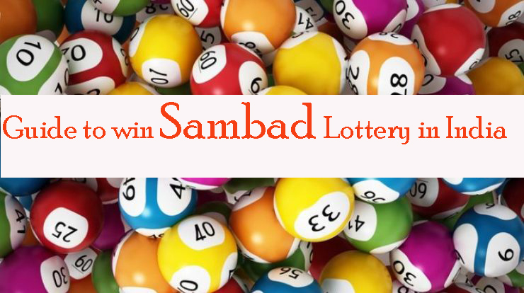 Complete guide to Sambad lottery in India